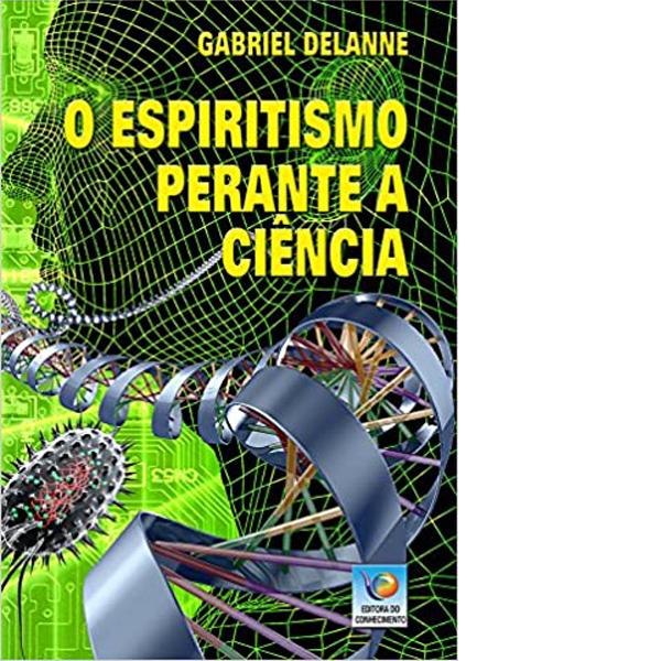 O espiritismo perante a ciência