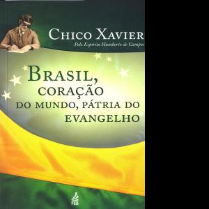 Brasil Coracaodo Mundo Patria do Evangelho