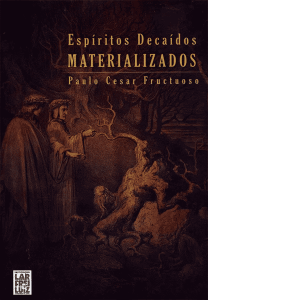 Espíritos-Decaídos-Materializados