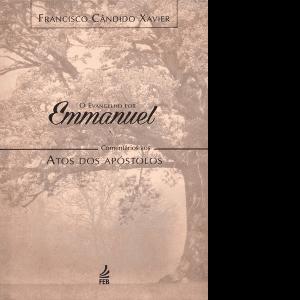 Evangelho-por-Emmanuel,-O-–-Comentários-aos-Atos-dos-Apóstolos