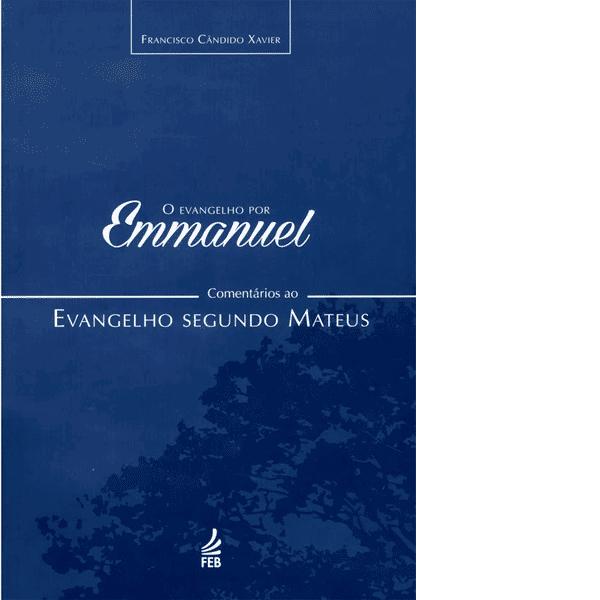 Evangelho-por-Emmanuel-O-Comentarios-ao-Evangelho-segundo-Mateus-