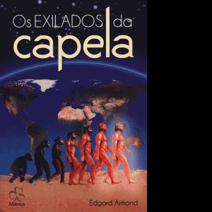 Exilados-da-Capela,-Os