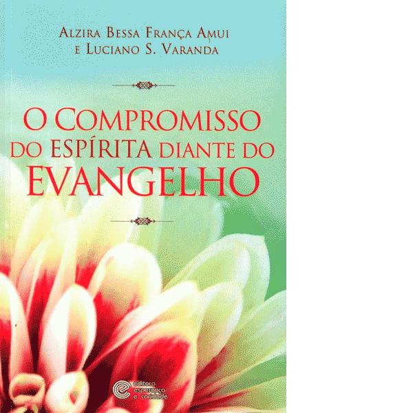 O-Compromisso-do-Espirita-Diante-do-Evangelho