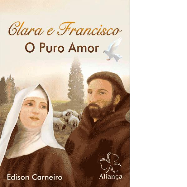 Clara-e-Francisco--O-Puro-Amor