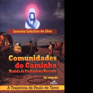 Comunidades-do-Caminho---História-do-Cristianismo-Nascente